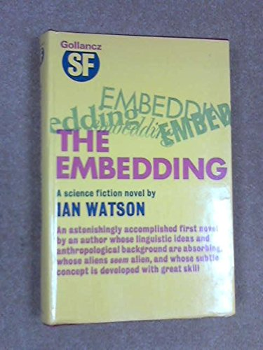 The Embedding (0575016876) by Watson, Ian