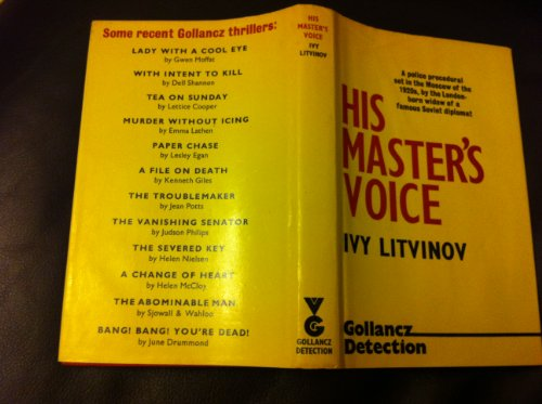 His Master's Voice: A Detective Story (0575016884) by Ivy Litvinov