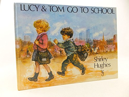 9780575016897: Lucy and Tom Go to School