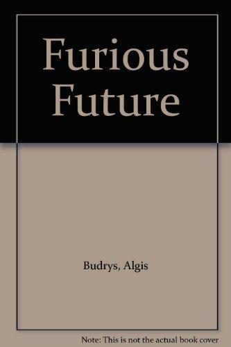 9780575017535: Furious Future