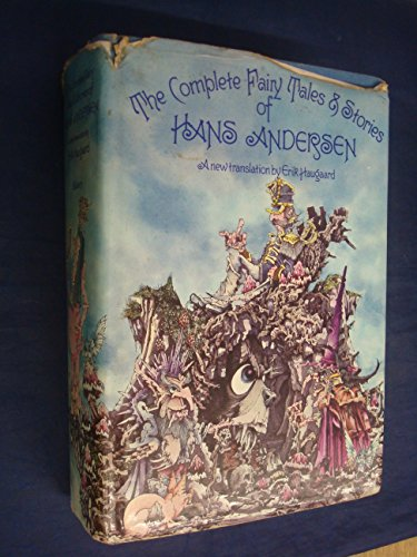 The Complete Fairy Tales & Stories of: ANDERSEN Hans Christian