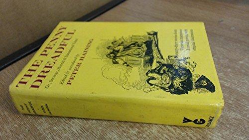 9780575017795: The Penny dreadful: Or, Strange, horrid & sensational tales!