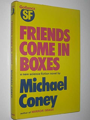 9780575018020: Friends Come in Boxes