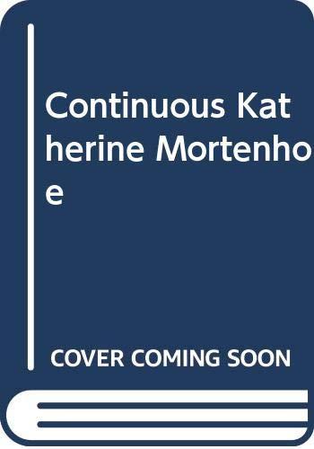 9780575018280: Continuous Katherine Mortenhoe (Gollancz SF)