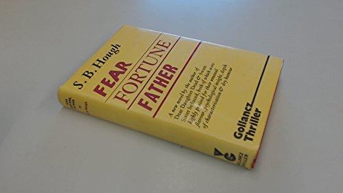 9780575018334: Fear Fortune, Father (Gollancz thriller)