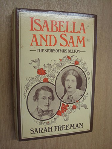 9780575018358: Isabella and Sam: the Story of Mrs.Beeton