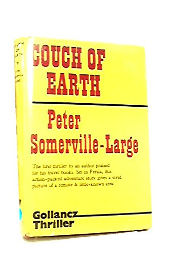 9780575018662: Couch of Earth ([Gollancz thriller])