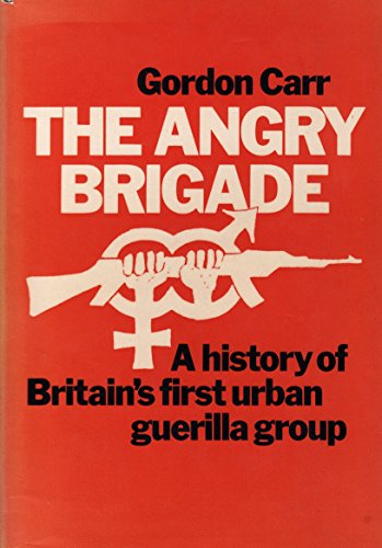 9780575019928: Angry Brigade