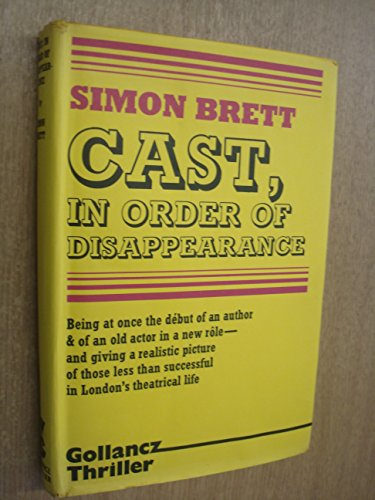 9780575019980: Cast in Order of Disappearance ([Gollancz thriller])