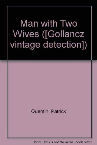 9780575020320: Man with Two Wives ([Gollancz vintage detection])