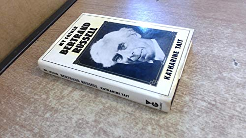 9780575021112: My Father, Bertrand Russell
