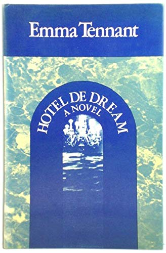 Hotel de Dream: Tennant, Emma