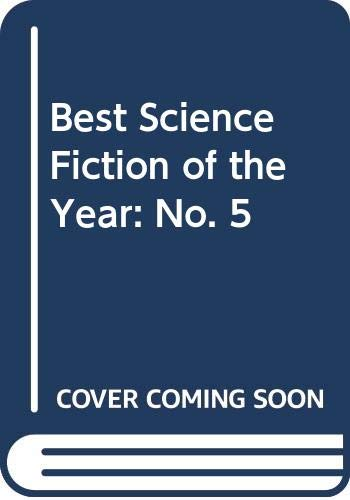 9780575021365: Best Science Fiction of the Year: No. 5