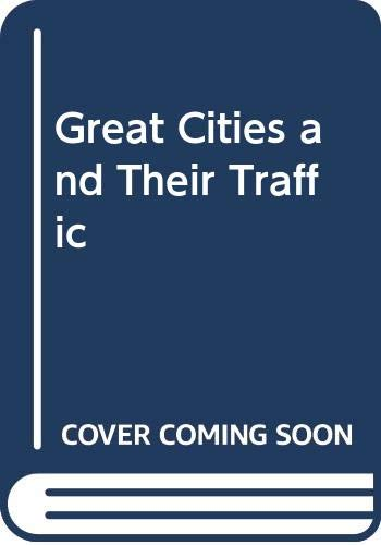 9780575021464: Great Cities and Their Traffic