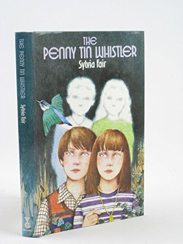 The Penny Tin Whistler (0575021543) by Sylvia Fair