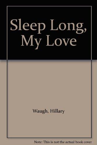 9780575021594: Sleep Long, My Love