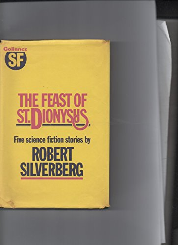 9780575021938: The Feast of St. Dionysus (GollanczF.)