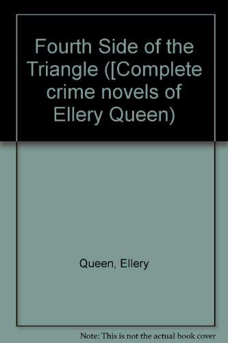9780575022447: Fourth Side of the Triangle ([Complete crime novels of Ellery Queen)