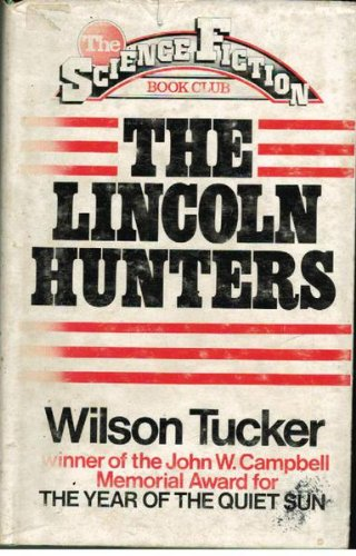 9780575022973: The Lincoln Hunters
