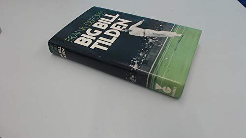 9780575023055: Big Bill Tilden