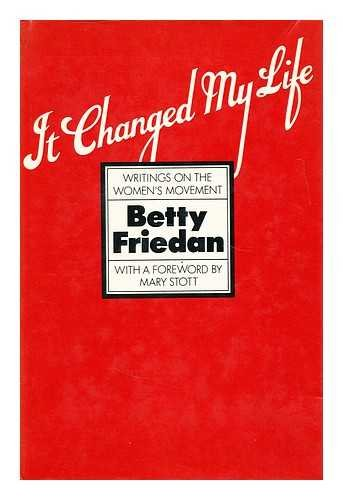 9780575023123: It Changed My Life: Writings on the Women's Movement