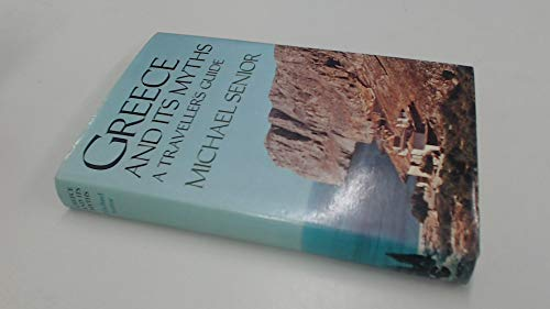 9780575023994: Greece and Its Myths