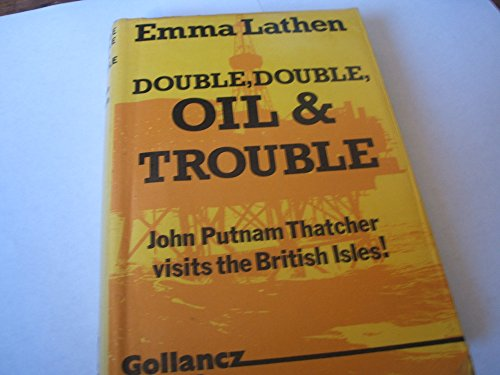 9780575024625: Double, Double, Oil and Trouble ([Gollancz thriller])