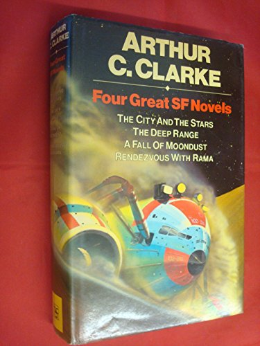 Four Great SF Novels. The City and: Arthur C. Clarke