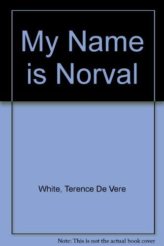 9780575025417: My Name is Norval