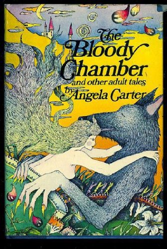 Book Cover of The Bloody Chamber and Other Stories at https://www.abebooks.com/9780575025844/Bloody-Chamber-Stories-Angela-Carter-0575025840/plp