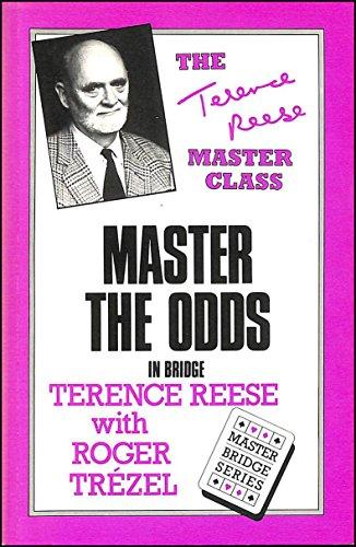 Master the Odds in Bridge: Roger Trezel; Terence