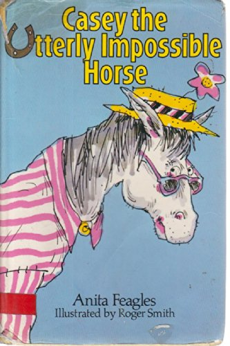 9780575026018: Casey, the Utterly Impossible Horse