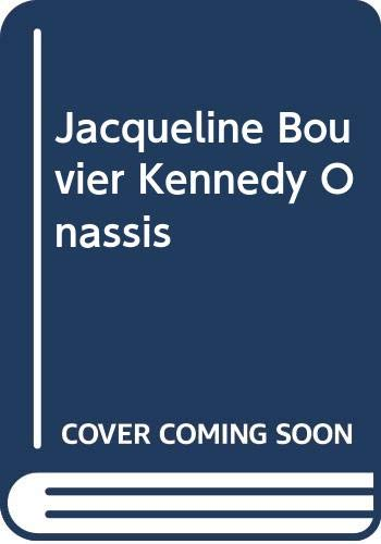 9780575026117: Jacqueline Bouvier Kennedy Onassis