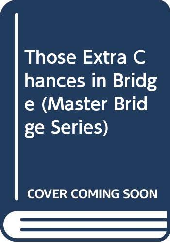 Those Extra Chances in Bridge: Terence Reese; Roger