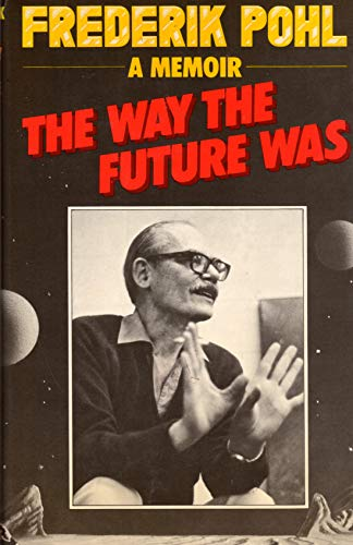 9780575026728: Way the Future Was: A Memoir
