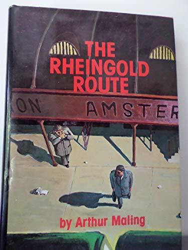 Rheingold Route: Arthur Maling