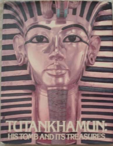 9780575027145: Tutankhamen: His Tomb and Its Treasures