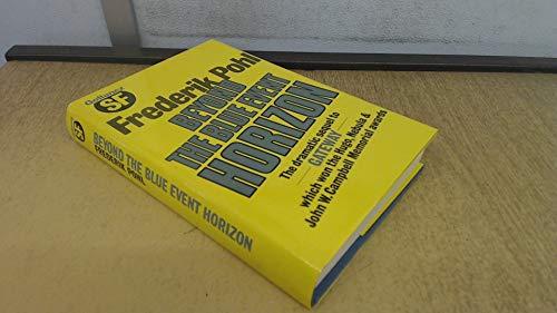 Beyond the Blue Event Horizon: Pohl, Frederik