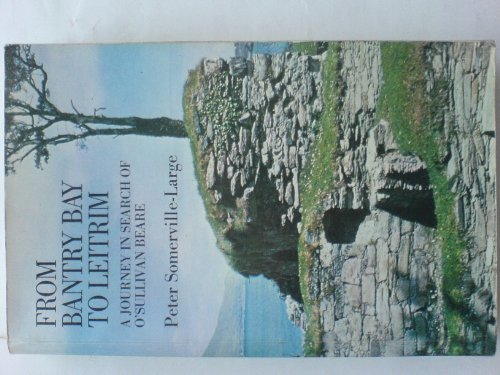 9780575028470: From Bantry Bay to Leitrim: Journey in Search of O'Sullivan Beare