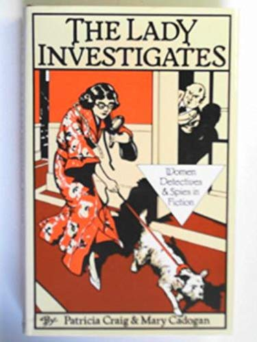 9780575028852: Lady Investigates: Women Detectives and Spies in Fiction