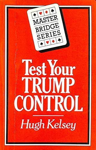 9780575030053: Test Your Trump Control (Master Bridge Series)