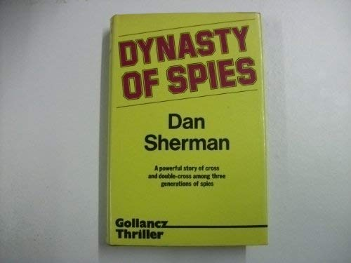9780575030558: Dynasty of Spies