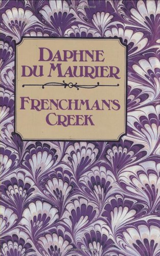 Frenchman's Creek: Daphne Du Maurier