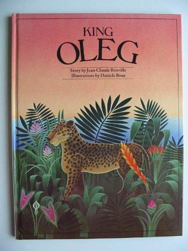 King Oleg: Jean-Claude Brisville