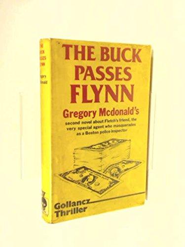 9780575030923: Buck Passes Flynn