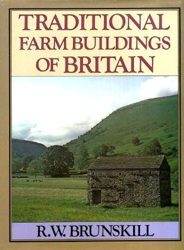 Traditional Farm Buildings of Britain.