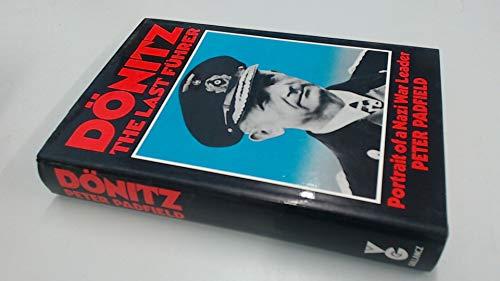9780575031869: Donitz The Last Fuhrer