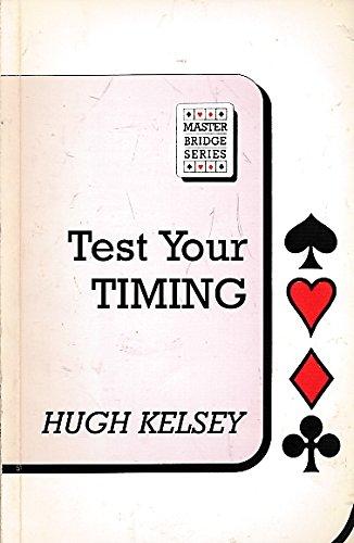 9780575033092: Test Your Timing (Master Bridge Series)