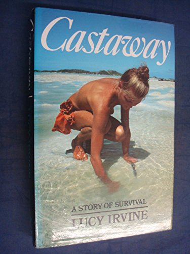 Castaway A Story of Survival
