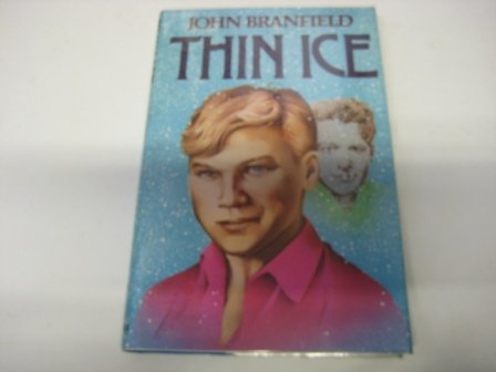 Thin Ice: Branfield, John